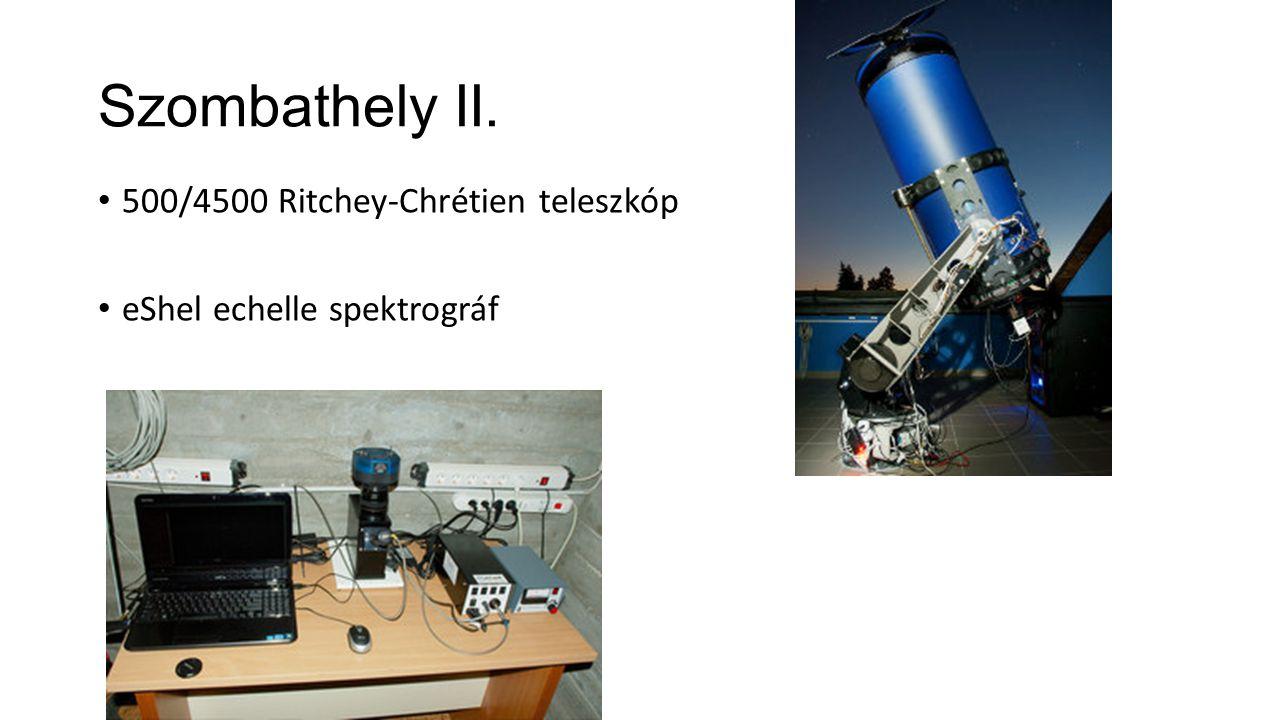 Szombathely II. 500/4500 Ritchey-Chrétien teleszkóp eShel echelle spektrográf