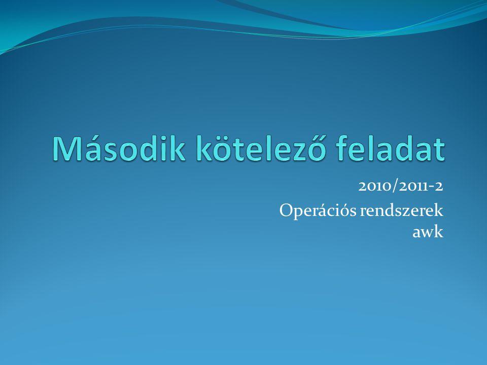2010/2011-2 Operációs rendszerek awk