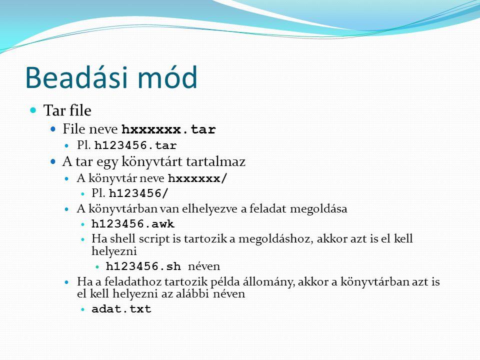 Beadási mód Tar file File neve hxxxxxx.tar Pl.