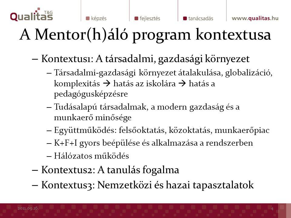 A Mentor(h)áló program kontextusa – Kontextus1: A társadalmi, gazdasági környezet – Társadalmi-gazdasági környezet átalakulása, globalizáció, komplexi