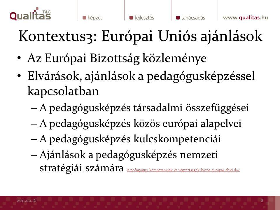 Az Európai Bizottság közleménye Elvárások, ajánlások a pedagógusképzéssel kapcsolatban – A pedagógusképzés társadalmi összefüggései – A pedagógusképzé