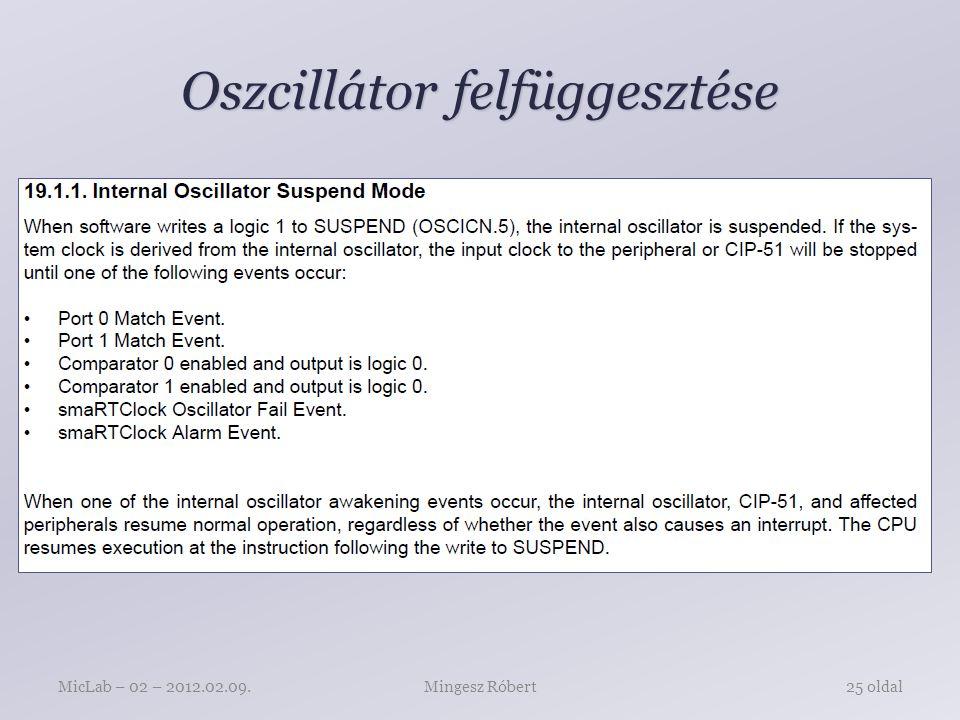 Oszcillátor felfüggesztése Mingesz RóbertMicLab – 02 – 2012.02.09.25 oldal