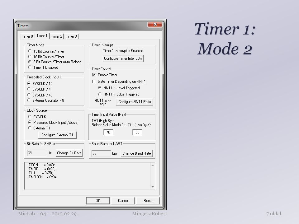 Timer 1: Mode 2 Mingesz RóbertMicLab – 04 – 2012.02.29.7 oldal