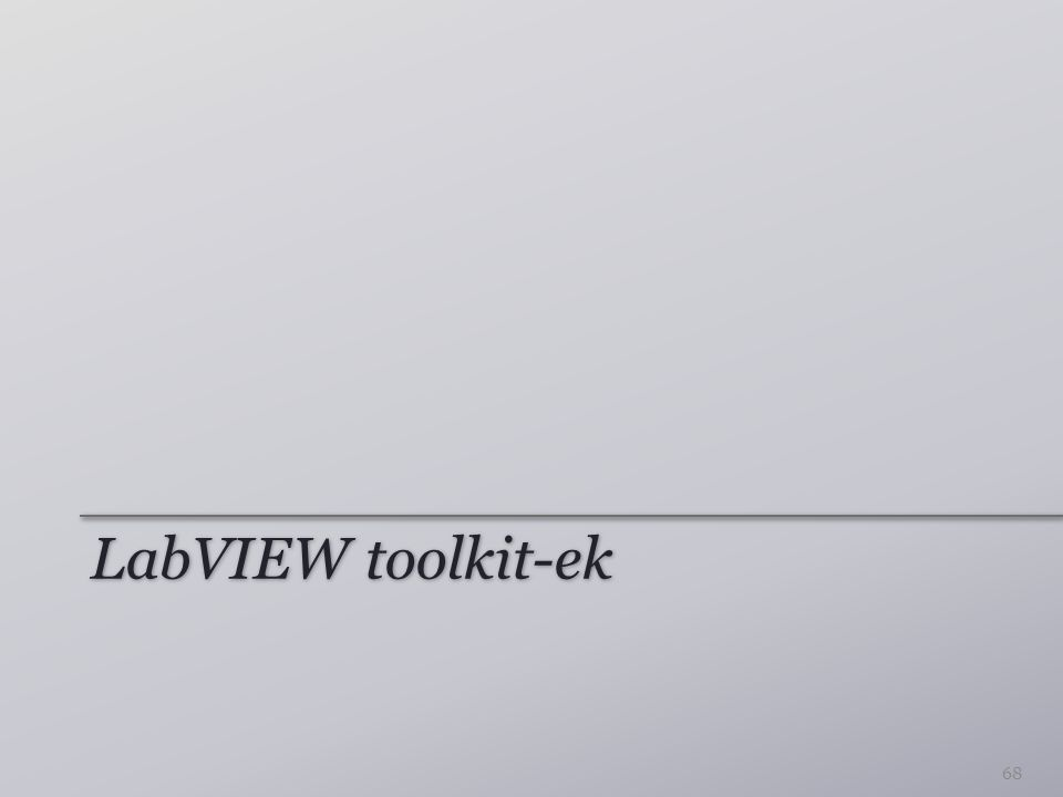 LabVIEW toolkit-ek 68