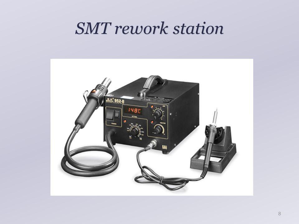 SMT rework station 8
