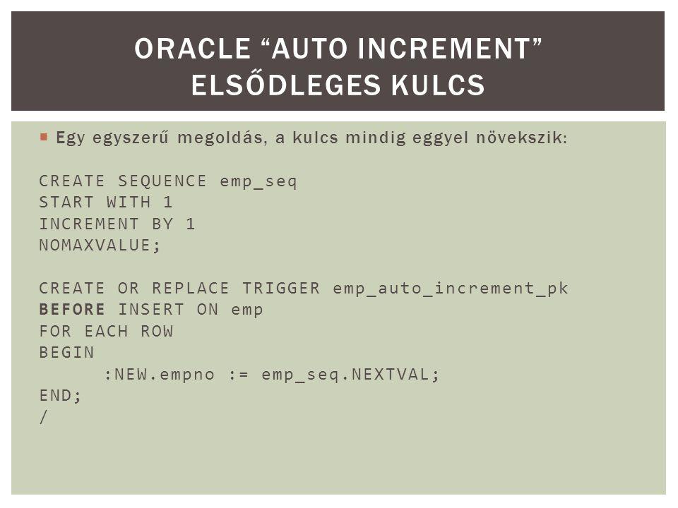  Az Oracle a különböző események (pl.
