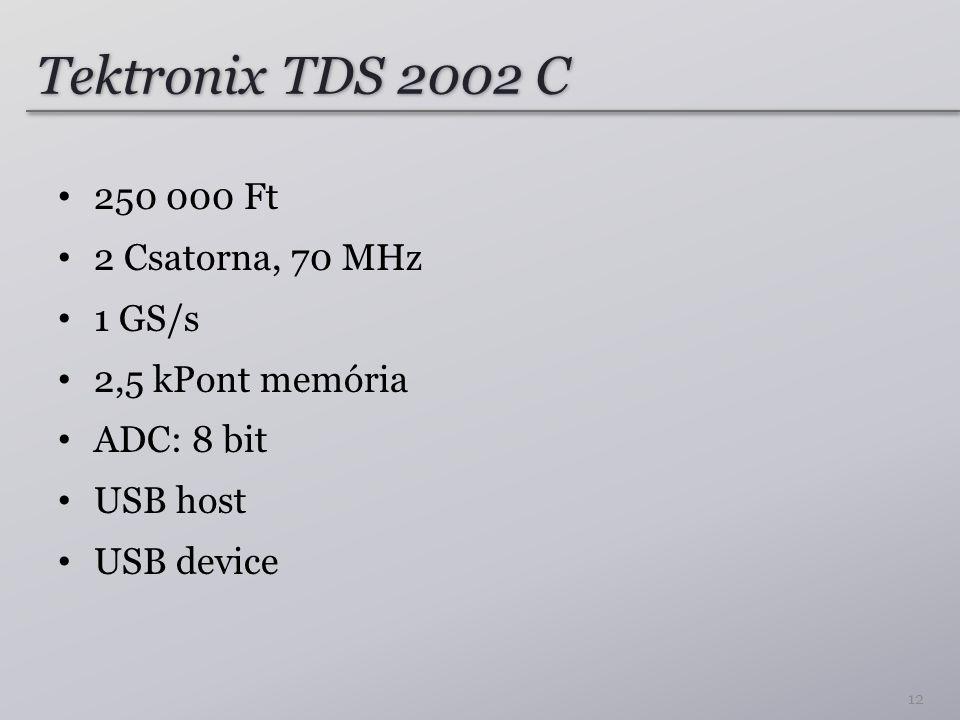 Tektronix TDS 2002 C 250 000 Ft 2 Csatorna, 70 MHz 1 GS/s 2,5 kPont memória ADC: 8 bit USB host USB device 12