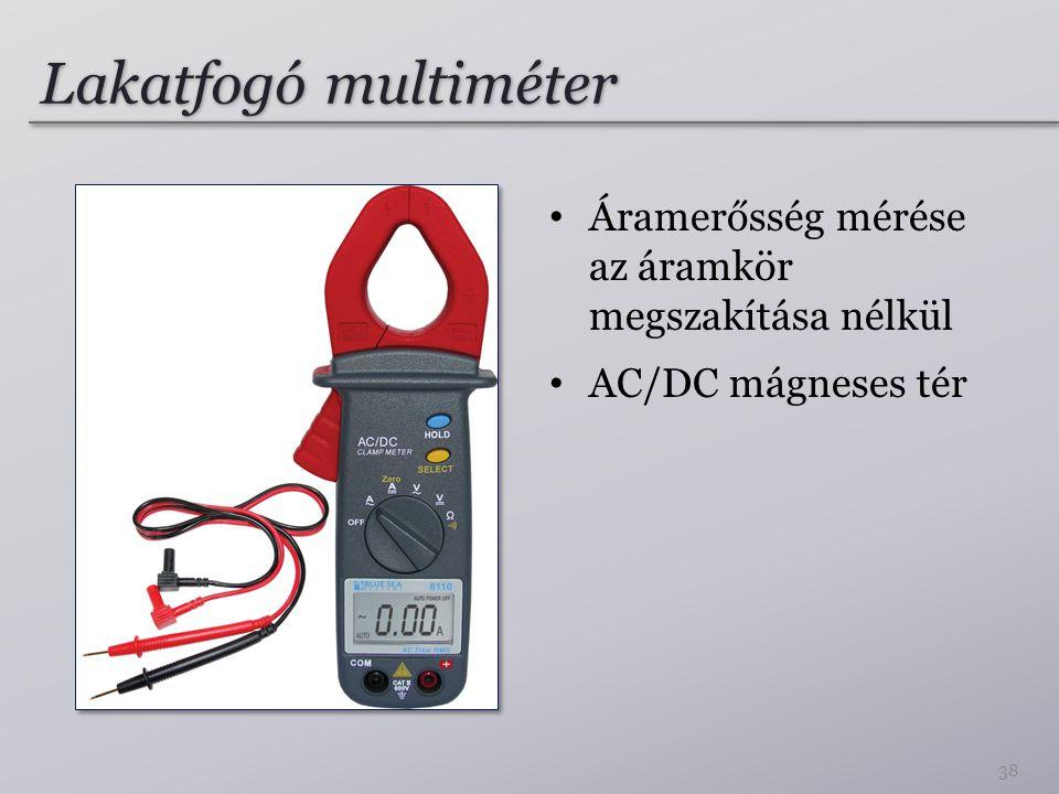 Lakatfogó multiméter Áramerősség mérése az áramkör megszakítása nélkül AC/DC mágneses tér 38
