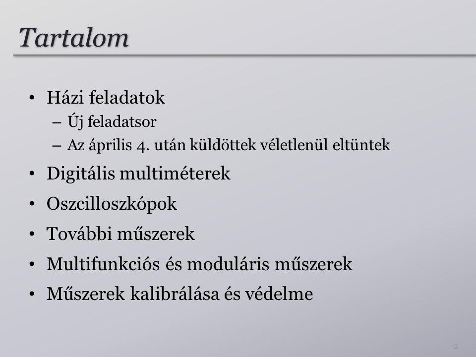 Jelgenerátorok tulajdonságai I.