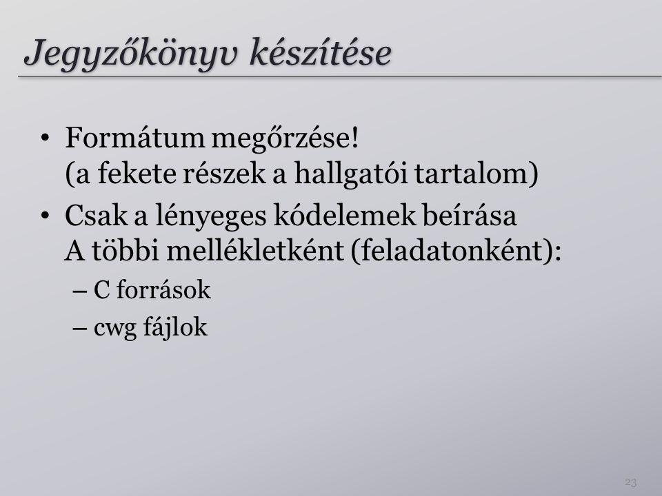 Jegyzőkönyv készítése Formátum megőrzése.