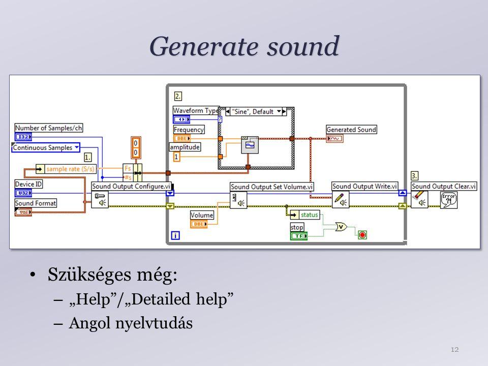 """Generate sound 12 Szükséges még: – """"Help /""""Detailed help – Angol nyelvtudás"""