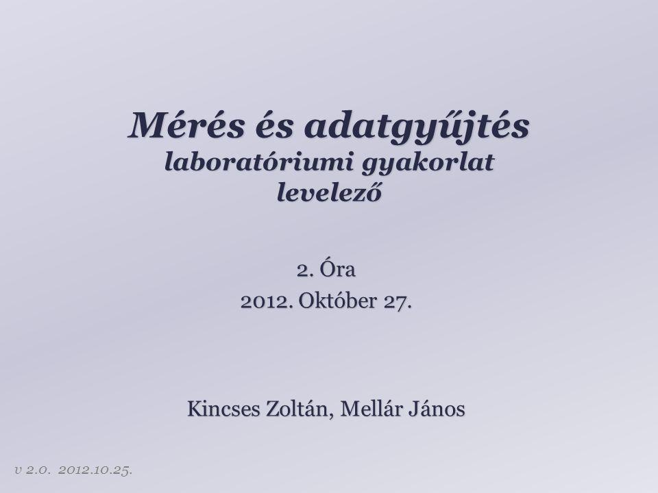 Mérés és adatgyűjtés laboratóriumi gyakorlat levelező 2.