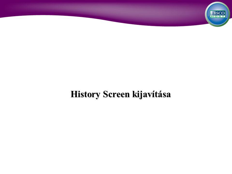 History Screen kijavítása