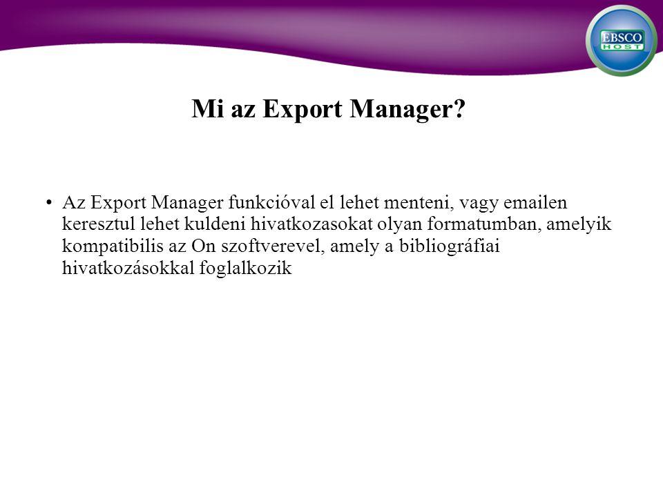 Mi az Export Manager.