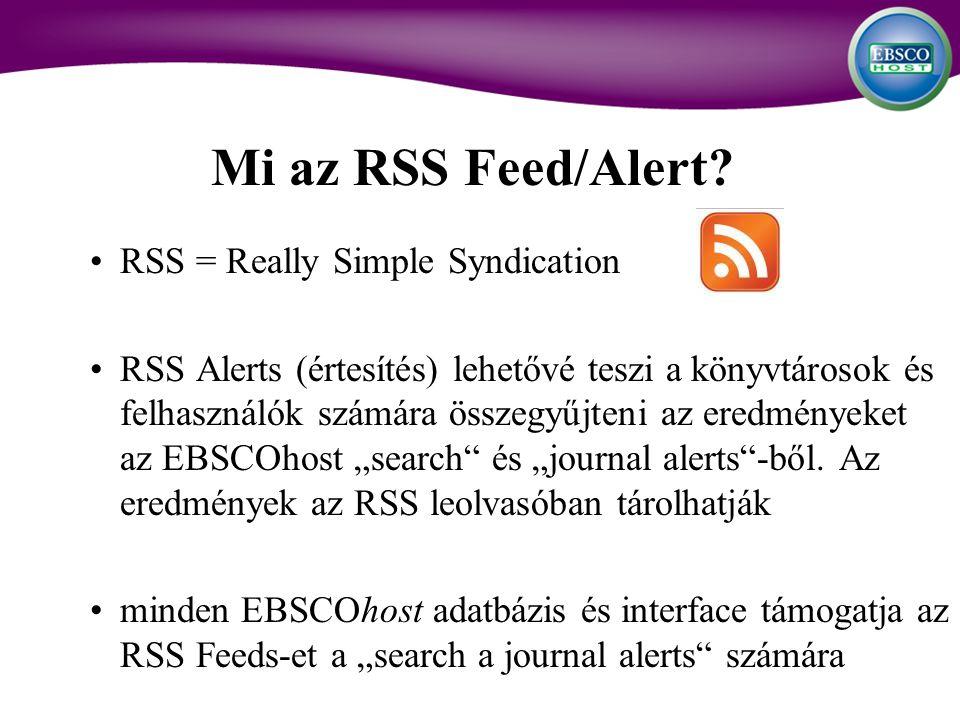 Mi az RSS Feed/Alert.