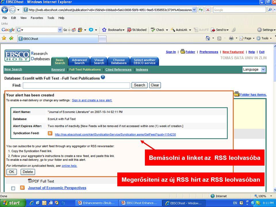 Bemásolni a linket az RSS leolvasóba Megerősíteni az új RSS hírt az RSS leolvasóban