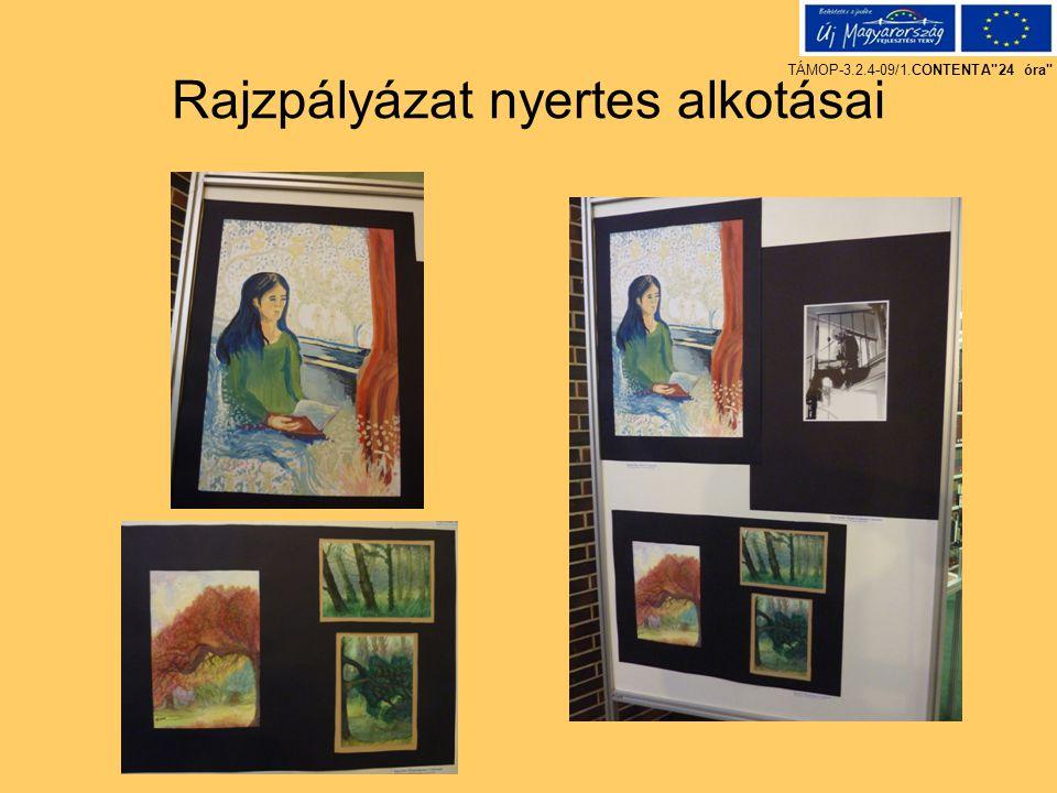 Rajzpályázat nyertes alkotásai TÁMOP-3.2.4-09/1.CONTENTA 24 óra