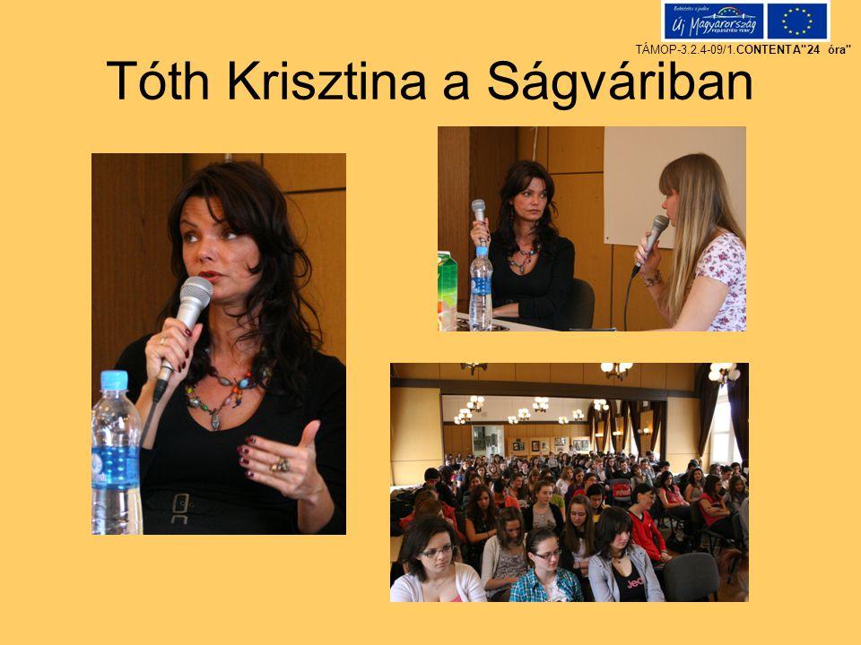 Tóth Krisztina a Ságváriban TÁMOP-3.2.4-09/1.CONTENTA 24 óra