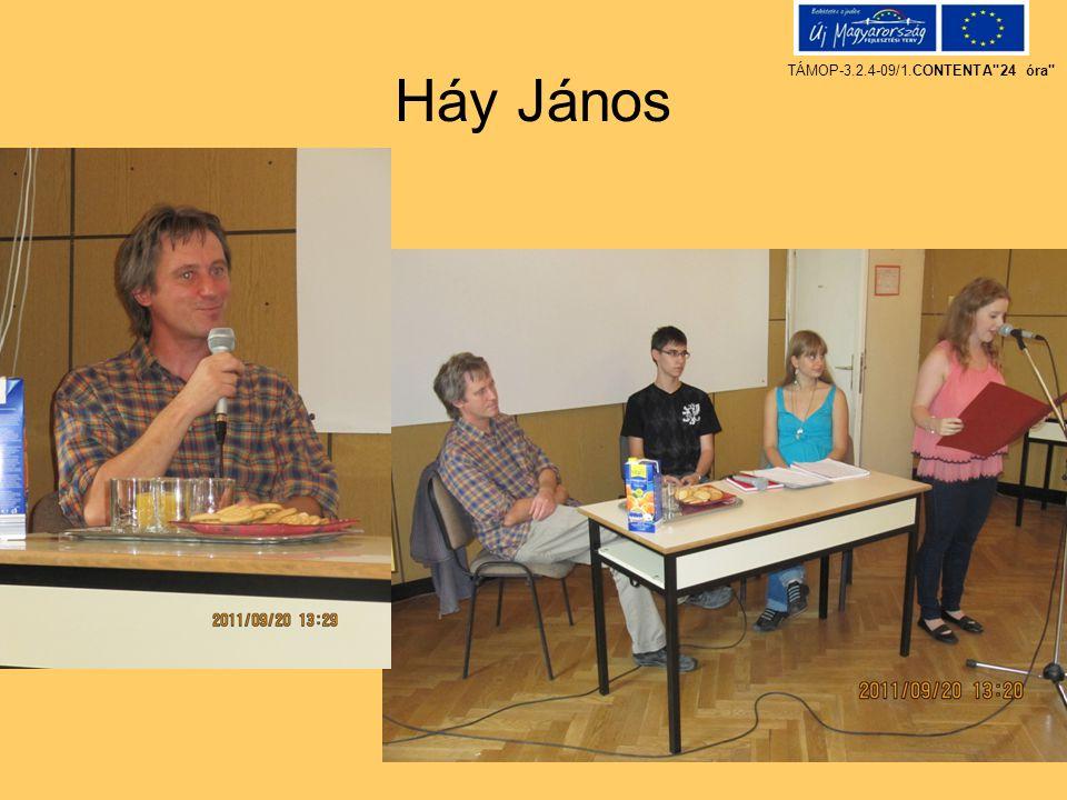 Háy János TÁMOP-3.2.4-09/1.CONTENTA 24 óra