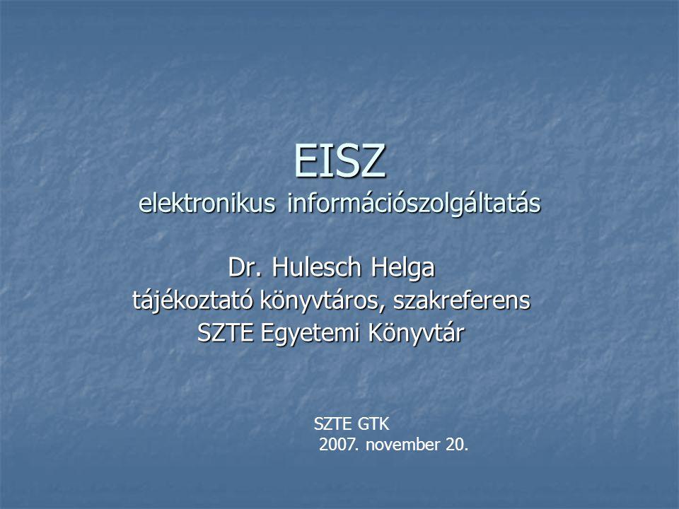 EISZ elektronikus információszolgáltatás Dr.