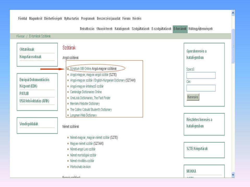 Hol találom? Az Egyetemi Könyvtár honlapjáról http://ww2.bibl.u-szeged.hu/ http://ww2.bibl.u-szeged.hu/ Az EISZ-ből http://www.eisz.hu Ez utóbbi regis