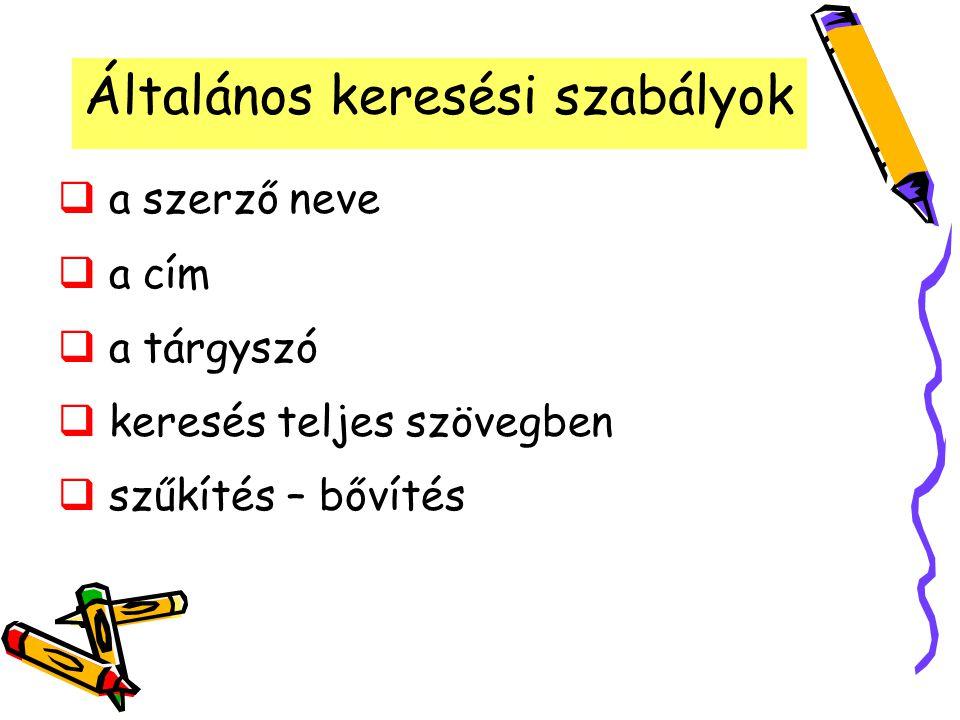 Katalógusok SZTE Egyetemi Könyvtár OPAC (Bodza) Raktári kikérő Cédulakatalógusok SZTE Könyvtárak katalógusai Szegedi katalógusok Magyarországi katalógusok Külföldi katalógusok
