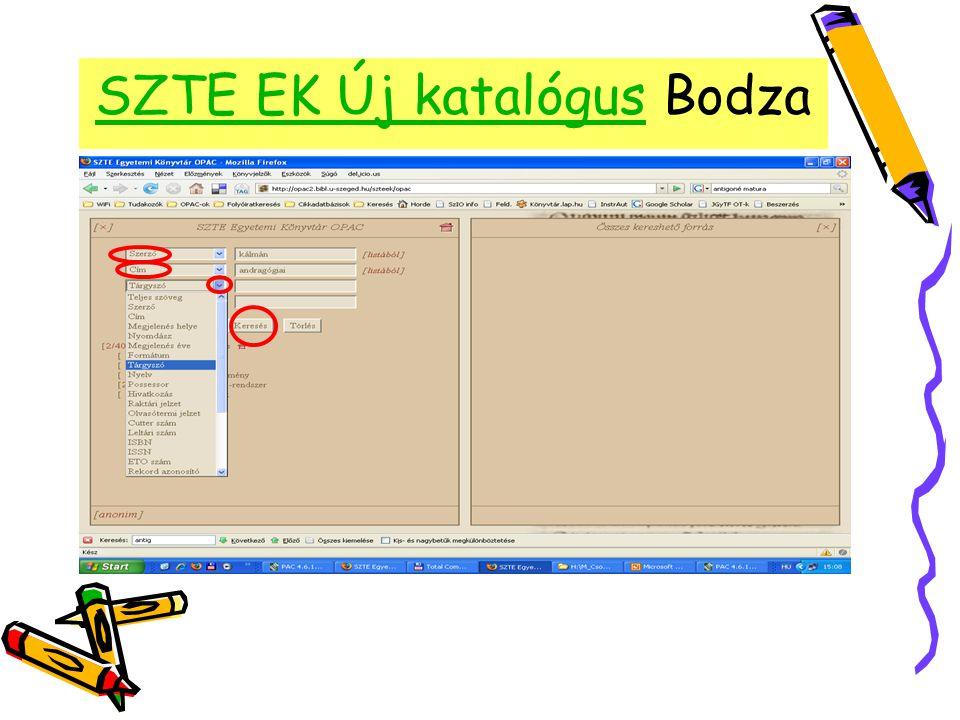 SZTE EK Új katalógusSZTE EK Új katalógus Bodza