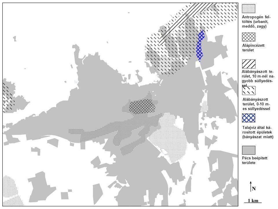 Antropogén fel- töltés (urbanit, meddő, zagy) Alápincézett terület Alábányászott te- rület, 10 m-nél na- gyobb süllyedés- sel Alábányászott terület, 0-10 m- es süllyedéssel Talajvíz által ká- rosított épületek (bányászat miatt) Pécs beépített területe