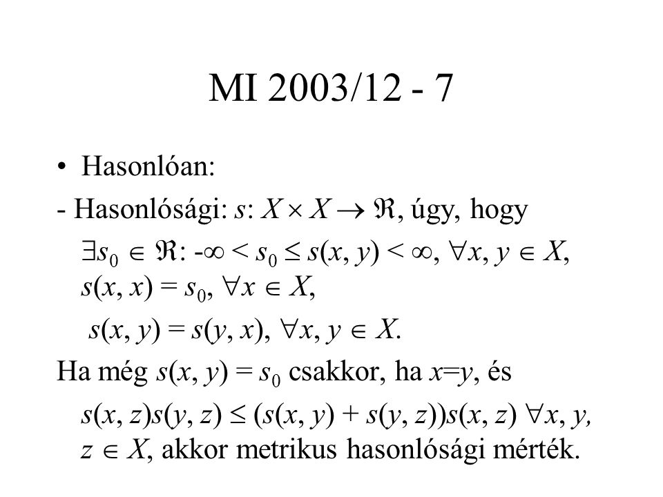 MI 2003/12 - 18 Klaszterezési eljárások.