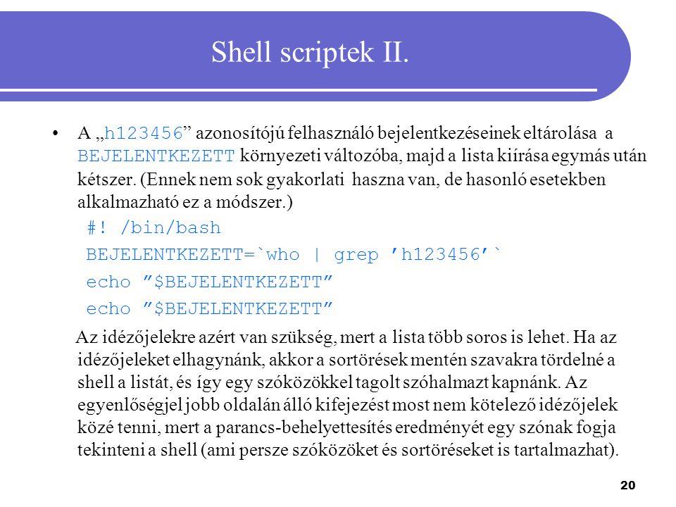 21 Shell scriptek III.
