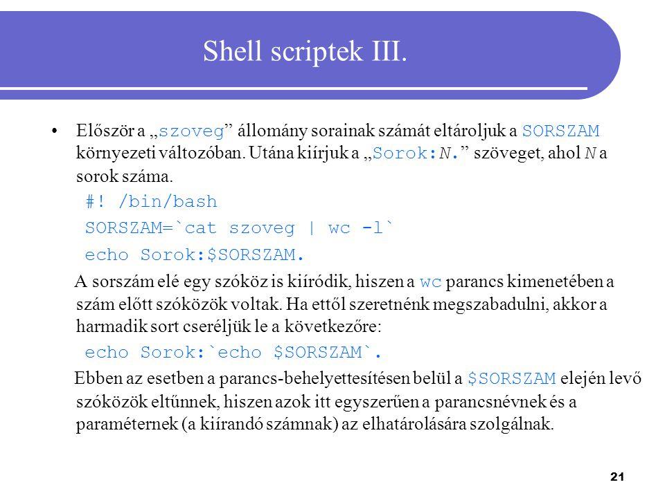 """22 Shell scriptek IV.Tegyük fel, hogy a """" kiir állomány a következőket tartalmazza: #."""