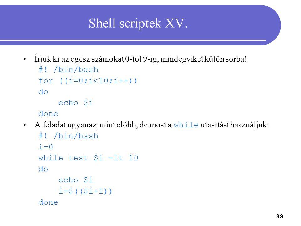 34 Shell scriptek XVI.