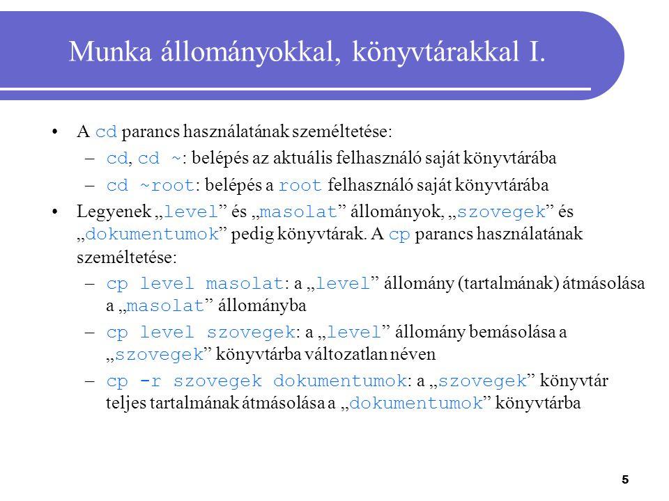 6 Munka állományokkal, könyvtárakkal II.