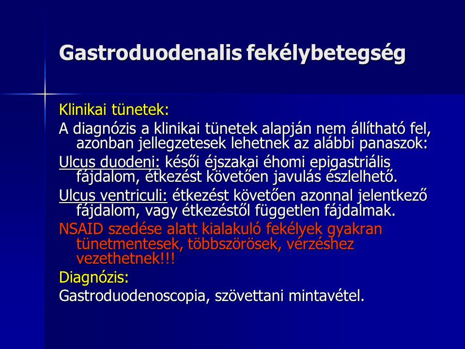 Gastroduodenalis fekélybetegség Lokalizáció:Gyomor: 4/5 a kisgörbületen, antrum és angulus területén 4/5 a kisgörbületen, antrum és angulus területén corpusban, fundusban, nagygörbületi oldalon nagyon ritkák, rákgyanusak corpusban, fundusban, nagygörbületi oldalon nagyon ritkák, rákgyanusak többszörös gyomor és duodenumban láthatóak főleg gyógyszeres eredetűek (NSAID) ritkán Zollinger-Ellison syndromát jeleznek.