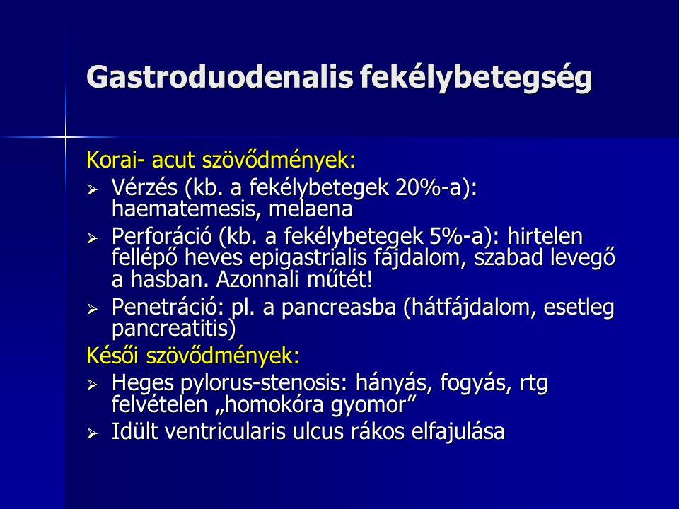 Gastroduodenalis fekélybetegség Klinikai tünetek: A diagnózis a klinikai tünetek alapján nem állítható fel, azonban jellegzetesek lehetnek az alábbi panaszok: Ulcus duodeni: késői éjszakai éhomi epigastriális fájdalom, étkezést követően javulás észlelhető.