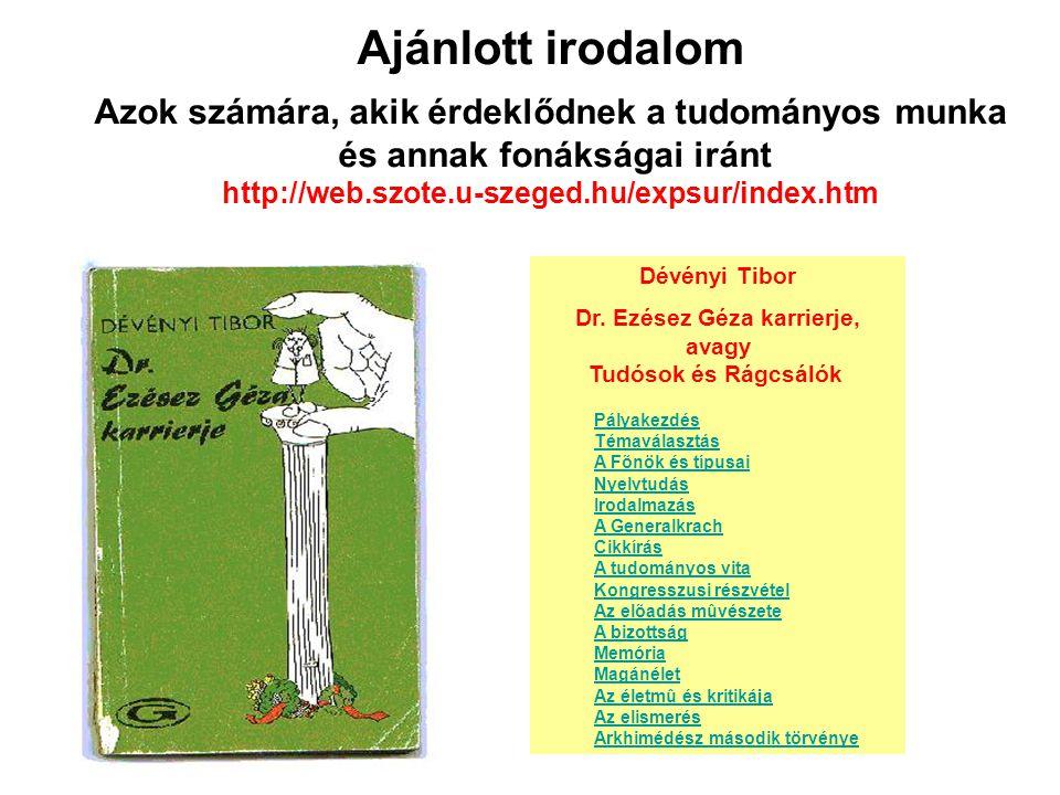 http://web.szote.u-szeged.hu/expsur/grad.htm Az elméleti kurzus letölthető tananyagai PDF formátumban