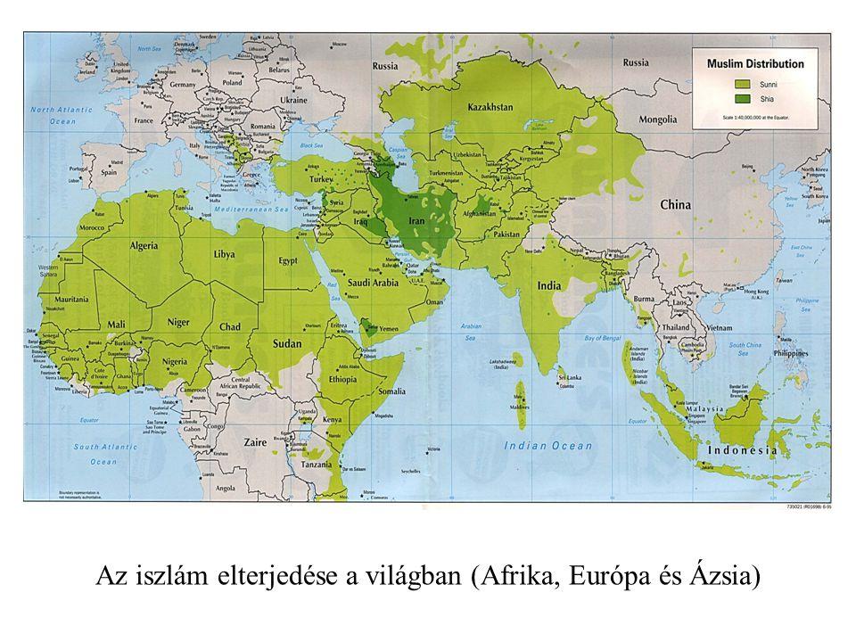 Az iszlám elterjedése a világban (Afrika, Európa és Ázsia)