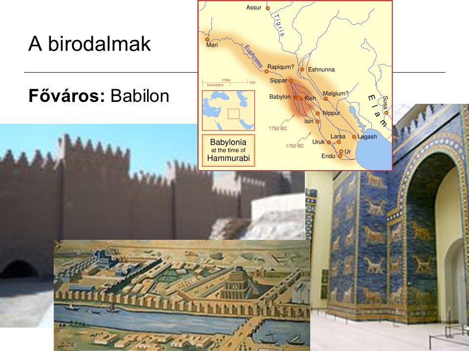 A birodalmak Főváros: Babilon