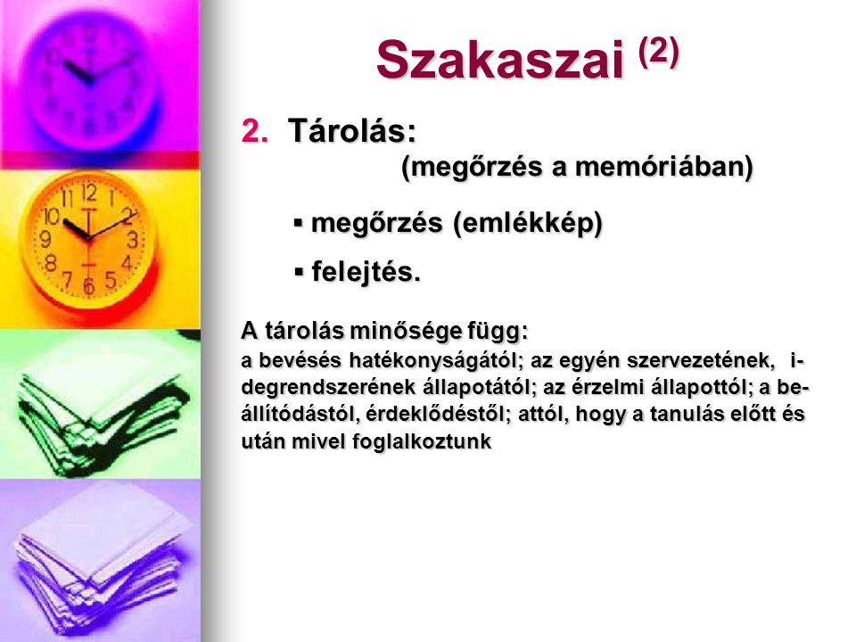Szakaszai (3) 3.