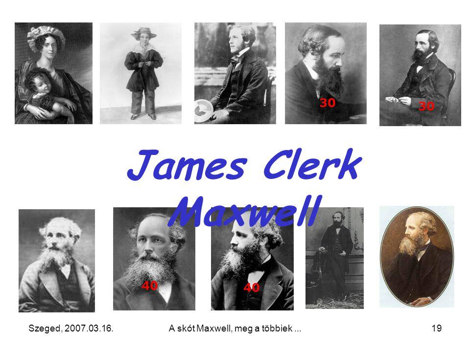 James Clerk Maxwell (skót) (1831 – 1879)