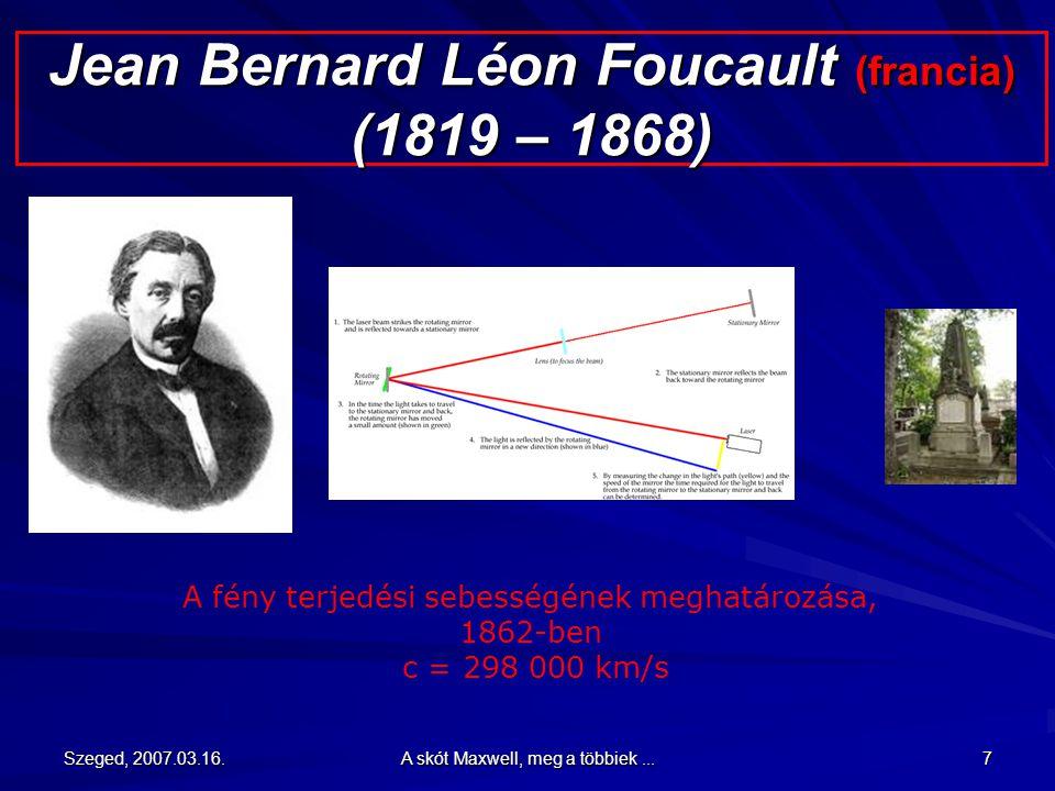 """1862-ben írja: """"Kohlrausch és Weber urak elektromágneses kísérleteiből számítva, feltételezett közegünkben a keresztirányú hullámzások sebessége oly pontosan egyezik a fény sebességével, amely Fizeau úr optikai kísérleteiből következik, hogy aligha kerülhetjük el azt a következtetést, miszerint a fény ugyanannak a közegnek a keresztirányú hullámzása, ami az elektromos és mágneses jelenségnek is oka."""