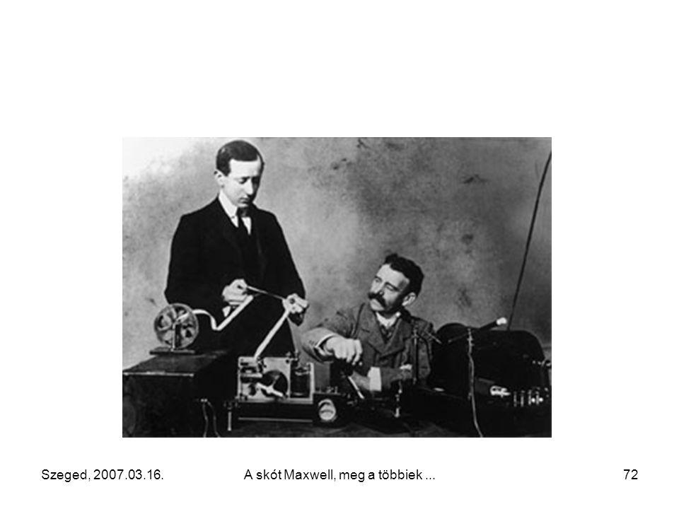 Szeged, 2007.03.16.A skót Maxwell, meg a többiek...71 Guglielmo Marconi (olasz) (1874 - 1937) Nobel-díj 1909-ben Emlékműve Rómában