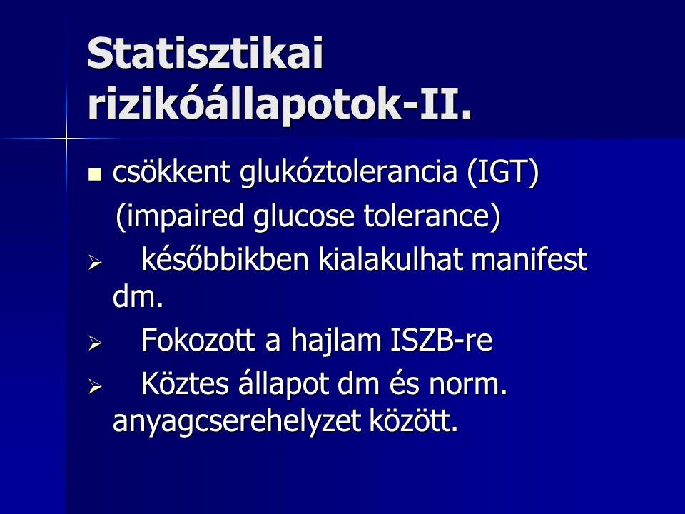 Statisztikai rizikóállapotok-II.
