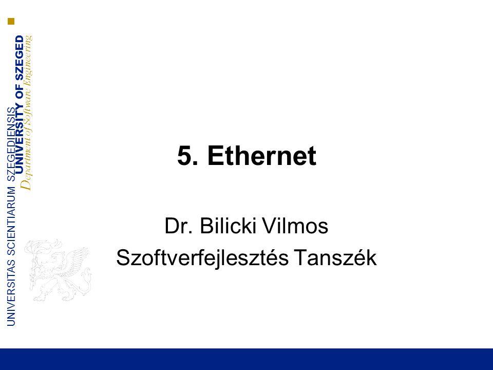 UNIVERSITY OF SZEGED D epartment of Software Engineering UNIVERSITAS SCIENTIARUM SZEGEDIENSIS Ethernet - történet  1970 Alohanet – osztott, szabad hullámú összeköttetés (Hawaii) 3 Mbit/s  1980 DIX (Digital Xerox Intel) Ethernet – osztott, vezetett hullámú összeköttetés 10 Mbit/s (koax)  1983 IEEE szabvány 802.3  1995 IEEE 802.3u – Fast Ethernet (100 Mbit/s)  1998 IEEE 802.3ab, z – Gigabit Ethernet  2004 IEEE 802.3ak, ae – 10 Gigabit Ethernet  Domináns LAN technológia  MAN/WAN technológiává kezd válni: ■10G Ethernet OC192 ■40G Ethernet OC768  Miért ennyire népszerű?: ■Kompatibilisek a különböző sebességű keretek ■Nyílt szabvány ■Egyszerű, olcsón megvalósítható ■Jól illeszkedik az adathálózatok igényeihez Számítógép Hálózatok
