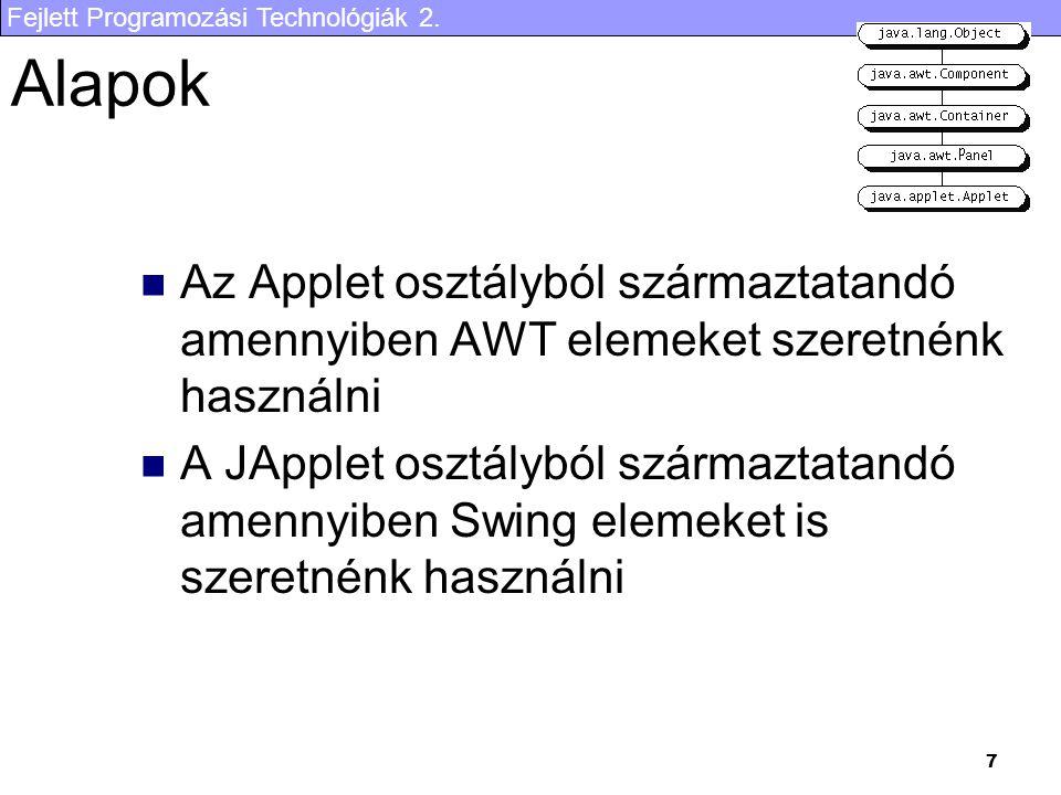 Fejlett Programozási Technológiák 2.58 con.setAutoCommit( false ); bError = false; try { for(...