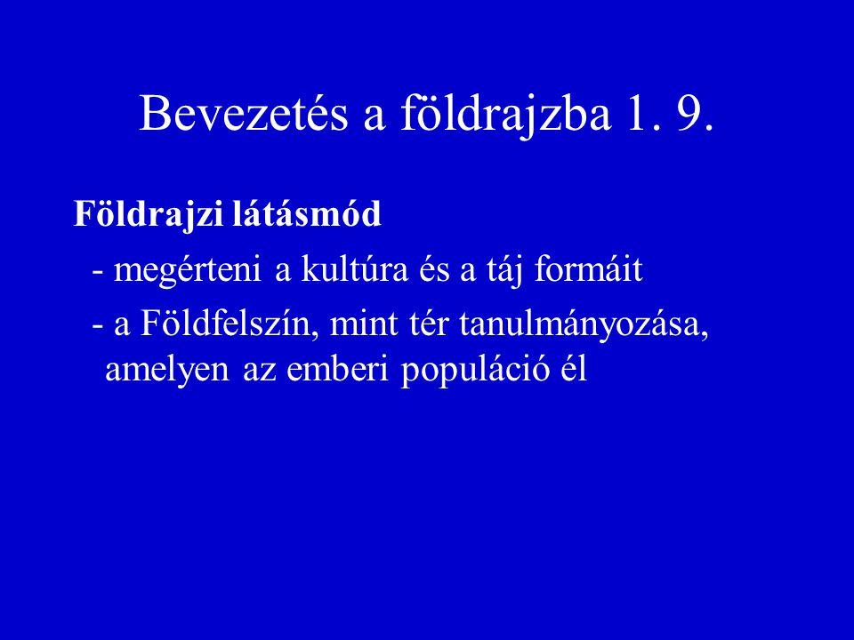 Bevezetés a földrajzba 1. 9.