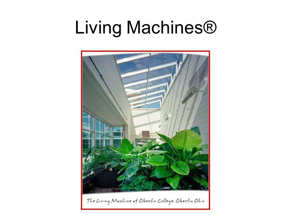 Living Machines®