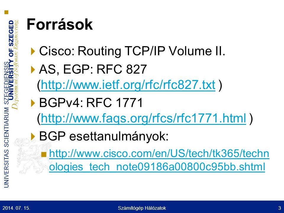 UNIVERSITY OF SZEGED D epartment of Software Engineering UNIVERSITAS SCIENTIARUM SZEGEDIENSIS Előzmények  80-as évek ■Az ARPANET forgalomirányítás egy távolságvektor alapú forgalomirányító algoritmuson alapult ■Gateway – to – Gateway Protocol (GGP) ■Minden átjáró ismert minden elérhető hálózatot és annak a távolságát (ugrásszám) ■Nem skálázható megoldás  Eric Rosen RFC 827: ■Az olyan átjárókkal amelyek minden útvonalat ismernek a forgalomirányító algoritmus terhelése nagyon nagy lesz.