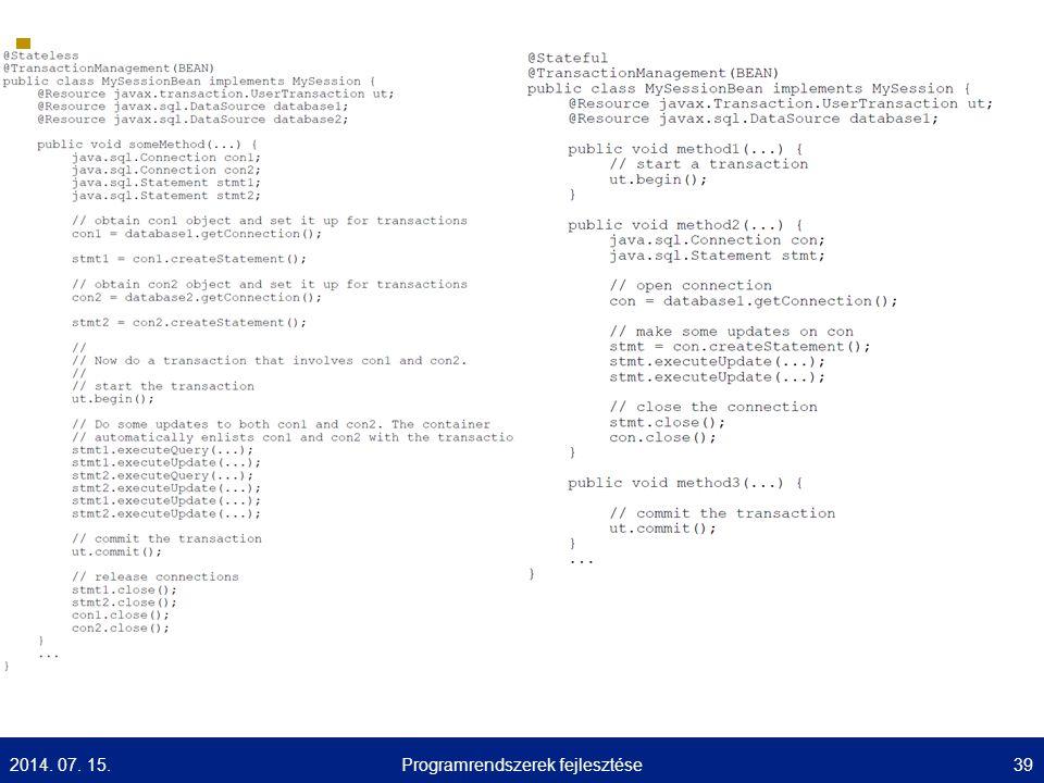 UNIVERSITY OF SZEGED D epartment of Software Engineering UNIVERSITAS SCIENTIARUM SZEGEDIENSIS 2014. 07. 15.39Programrendszerek fejlesztése