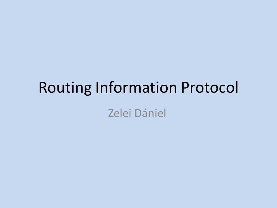 Routing Information Protocol Zelei Dániel